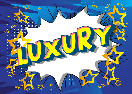 Luxury - Vector illustrated comic book style phrase on abstract background. Ilustração