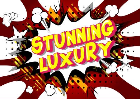 Stunning Luxury - Vector illustrated comic book style phrase on abstract background. Illustration