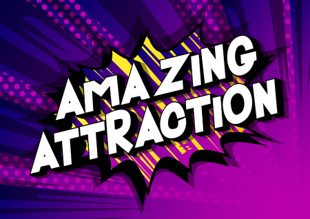 Amazing Attraction - Vector illustrated comic book style phrase on abstract background. Illusztráció
