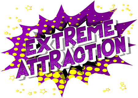 Extreme Attraction - Vector illustrated comic book style phrase on abstract background. Illusztráció