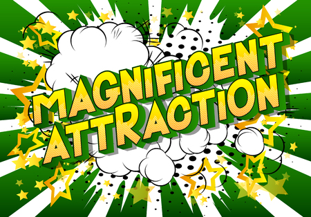 Magnificent Attraction - Vector illustrated comic book style phrase on abstract background. 일러스트