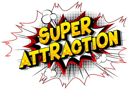 Super Attraction - Vector illustrated comic book style phrase on abstract background. 일러스트