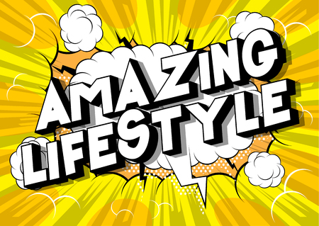Amazing Lifestyle - Vector illustrated comic book style phrase on abstract background.