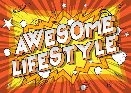Awesome Lifestyle - Vettore illustrata in stile fumetto una frase su sfondo astratto.