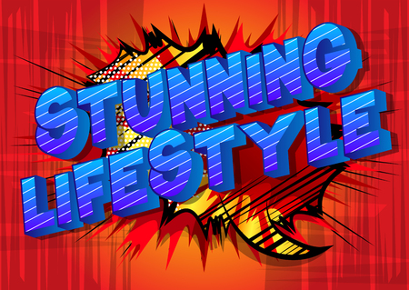 Stunning Lifestyle - Vector illustrated comic book style phrase on abstract background.
