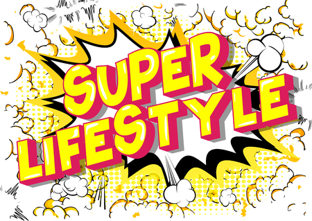 Super Lifestyle - Vector illustrated comic book style phrase on abstract background. 일러스트