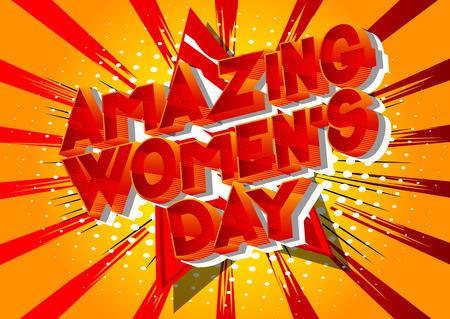 Amazing Women's Day - Vector illustrated comic book style phrase on abstract background. Vektoros illusztráció