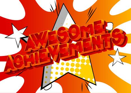 Awesome Achievements - Vettore illustrata in stile fumetto una frase su sfondo astratto.