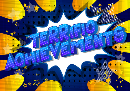 Terrific Achievements - Vector illustrated comic book style phrase on abstract background.