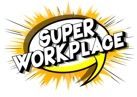 Super Workplace - Vector illustrated comic book style phrase on abstract background. Stock Illustratie