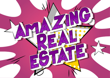 Amazing Real Estate - Vector illustrated comic book style phrase on abstract background. Stock Illustratie