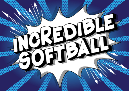 Incredible Softball - Vector illustrated comic book style phrase on abstract background. Ilustração