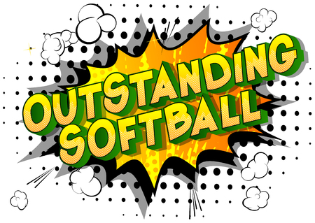 Outstanding Softball - Vector illustrated comic book style phrase on abstract background.