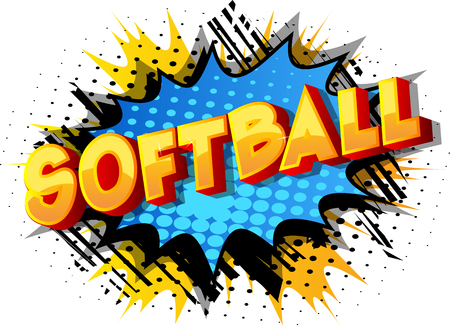 Softball - Vector illustrated comic book style phrase on abstract background.