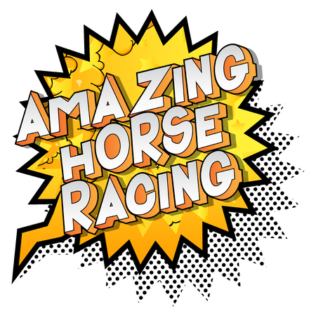 Amazing Horse Racing - Vector illustrated comic book style phrase on abstract background.