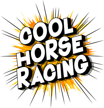 Cool Horse Racing - Vector illustrated comic book style phrase on abstract background.