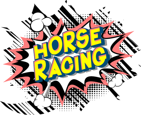 Horse Racing - Vector illustrated comic book style phrase on abstract background.