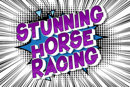 Stunning Horse Racing - Vector illustrated comic book style phrase on abstract background.