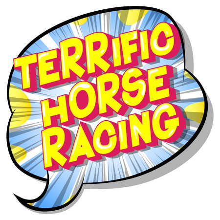 Terrific Horse Racing - Vector illustrated comic book style phrase on abstract background. Illustration