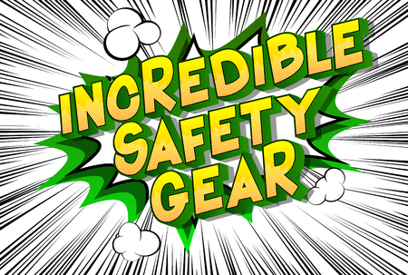 Incredible Safety Gear - Vector illustrated comic book style phrase on abstract background. Фото со стока - 116802598