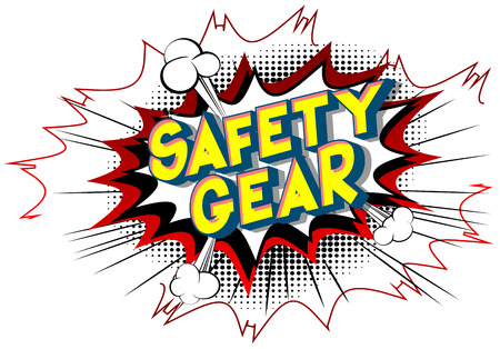 Safety Gear - Vector illustrated comic book style phrase on abstract background. Иллюстрация