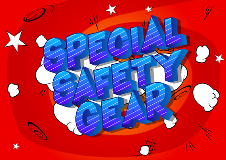 Special Safety Gear - Vector illustrated comic book style phrase on abstract background. Иллюстрация