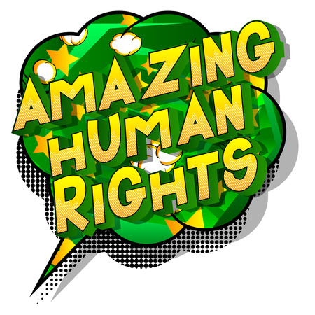 Amazing Human Rights - Vector illustrated comic book style phrase on abstract background. Illustration