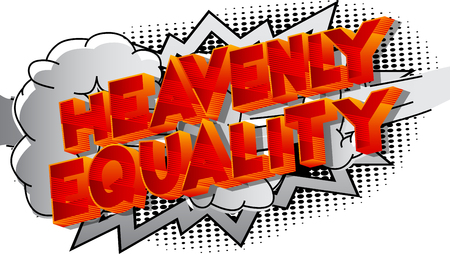 Heavenly Equality - Vector illustrated comic book style phrase on abstract background. Illusztráció
