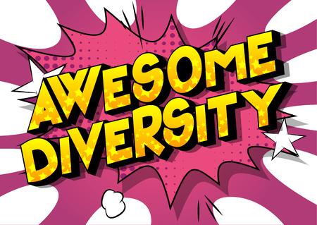 Impressionante diversità - Vettore illustrata in stile fumetto una frase su sfondo astratto.