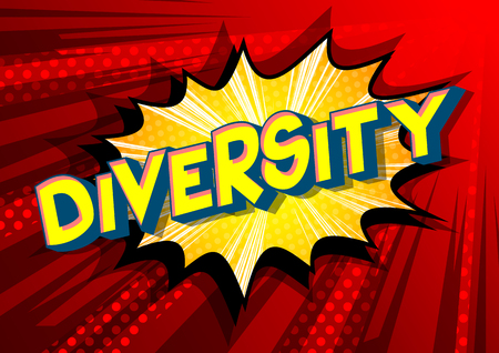 Diversity - Vector illustrated comic book style phrase on abstract background.