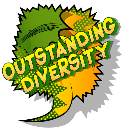 Outstanding Diversity - Vector illustrated comic book style phrase on abstract background. Illustration