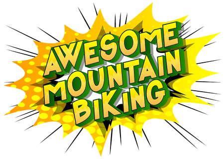 Awesome Mountain Biking - Vector illustrated comic book style phrase on abstract background. Иллюстрация