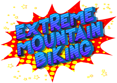 Extreme Mountain Biking - Vector illustrated comic book style phrase on abstract background. 일러스트