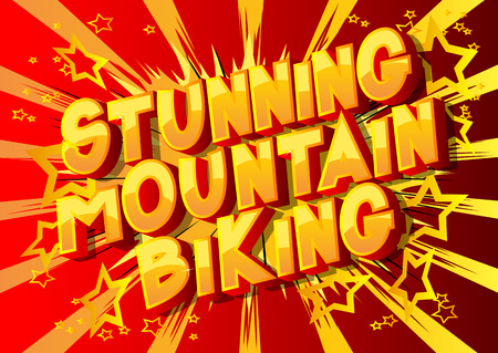 Stunning Mountain Biking - Vector illustrated comic book style phrase on abstract background.
