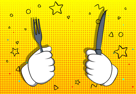 Vector cartoon hand holding up a knife and fork. Illustrated hand gesture on comic book background.
