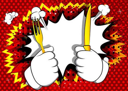 Vector cartoon hand holding up a knife and fork. Illustrated hand gesture on comic book background. Stok Fotoğraf - 116950874