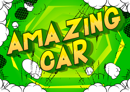 Amazing Car - Vector illustrated comic book style phrase on abstract background.