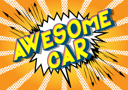Awesome Car - Vector illustrated comic book style phrase on abstract background. Illustration