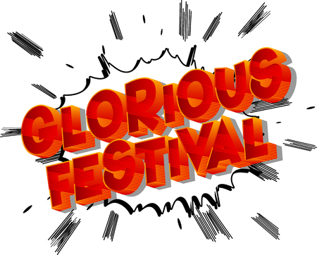 Glorious Festival - Vector illustrated comic book style phrase on abstract background. Illustration
