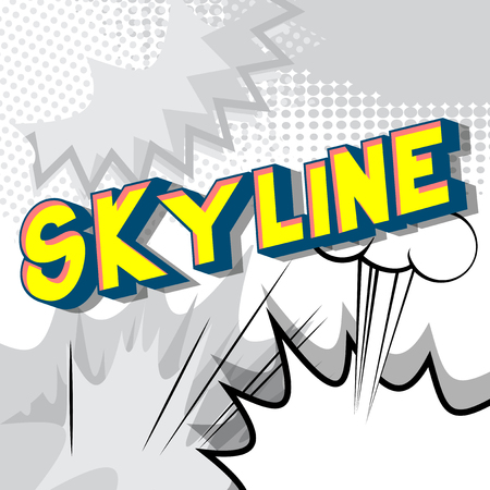 Skyline - Vector illustrated comic book style phrase on abstract background.  イラスト・ベクター素材