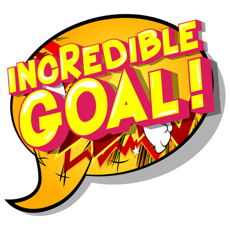 Incredible Goal! - Vector illustrated comic book style phrase on abstract background.