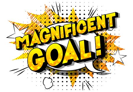 Magnificent Goal! - Vector illustrated comic book style phrase on abstract background.