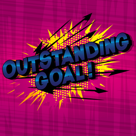 Outstanding Goal! - Vector illustrated comic book style phrase on abstract background.