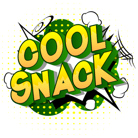 Cool Snack - Vector illustrated comic book style phrase on abstract background.