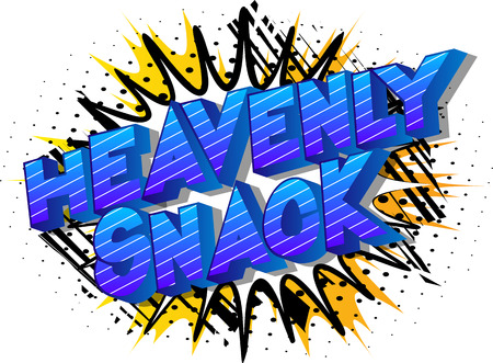 Heavenly Snack - Vector illustrated comic book style phrase on abstract background.