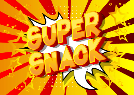 Super Snack - Vector illustrated comic book style phrase on abstract background.