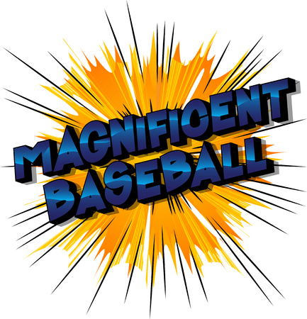 Magnificent Baseball - Vector illustrated comic book style phrase on abstract background.