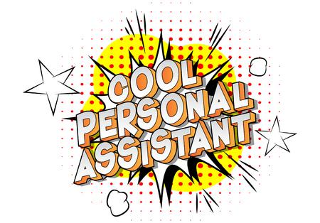 Asistente personal fresco - Vector estilo cómic ilustrado frase sobre fondo abstracto. Ilustración de vector