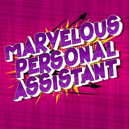 Assistant personnel merveilleux - Expression de style bande dessinée illustrée par vecteur sur fond abstrait.