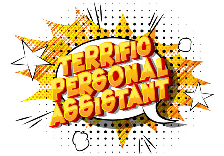 Terrific Personal Assistant - Vector illustrated comic book style phrase on abstract background. Çizim
